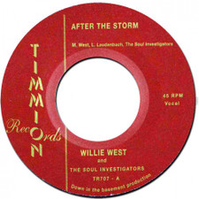 "Willie West & The Soul Investigators - After The Storm - 7"" Vinyl"