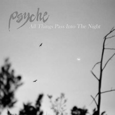 "Psyche - All Things Pass Into The Night - 12"" Colored Vinyl"