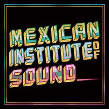 Mexican Institute Of Sound - Disco Popular - LP Vinyl