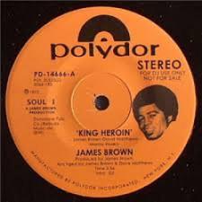 """James Brown - King Heroin - 7"""" Vinyl"""
