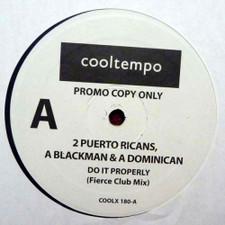 "2 Puerto Ricans, A Blackman & A Dominican - Do It Properly (Fierce Club Mix) - 12"" Vinyl"