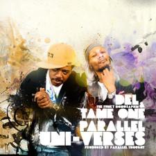 Del The Funky Homosapien & Tame One - Parallel Uni-Verses - LP Vinyl