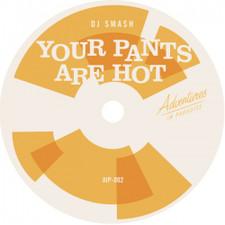 "DJ Smash / DJ Evo - Your Pants Are Hot / Mandingo Boogie - 7"" Vinyl"