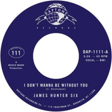 """James Hunter Six - I Don't Wanna Be Without You - 7"""" Vinyl"""