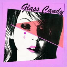 "Glass Candy - I Always Say Yes - 12"" Colored Vinyl"