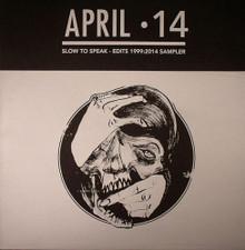 "Slow To Speak - Edits : 1999-2014 Sampler - 12"" Vinyl"