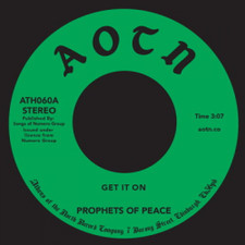 "Prophets Of Peace - Get It On / You Can Be - 7"" Vinyl"