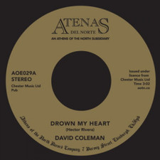 "David Coleman - Drown My Heart / My Foolish Heart - 7"" Vinyl"
