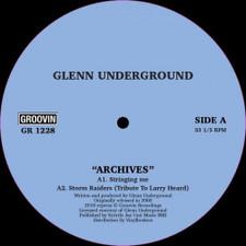 """Glenn Underground - Archives - 12"""" Vinyl"""