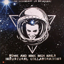 David Bowie & Nine Inch Nails - Industrial Collaborations (Legendary US Broadcast) - LP Vinyl