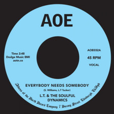 "L.T. And The Soulful Dynamics - Everybody Needs Somebody - 7"" Vinyl"