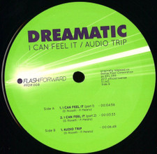 "Dreamatic - I Can Feel It / Audio Trip - 12"" Vinyl"