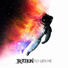 "Iration - Fly With Me - 7"" Vinyl"