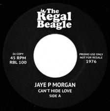 """Jaye P Morgan - Can't Hide Love / Here Is Where Your Love Belongs - 7"""" Vinyl"""