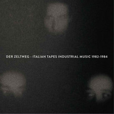 Various Artists - Der Zeltweg - Italian Tapes Industrial Music 1982-1984  - LP Vinyl