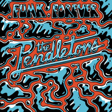 "The Pendletons - Funk Forever - 12"" Vinyl"