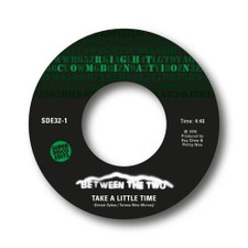 "Between The Two - Take A Little Time / My Next Step - 7"" Vinyl"