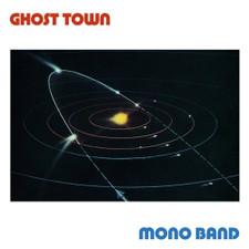 "Mono Band - Ghost Town - 12"" Vinyl"