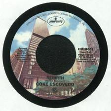 "Coke Escovedo - I Wouldn't Change A Thing / Rebirth - 7"" Vinyl"