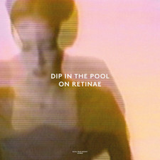 "Dip In The Pool - On Retinae - 12"" Vinyl"