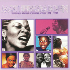 Various Artists - Mothers' Garden: The Funky Sounds Of Female Africa 1975-1984 - LP Vinyl