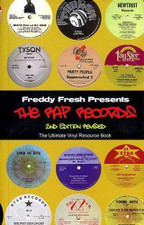 Freddy Fresh Presents - The Rap Records (2nd Edition Revised) - Book