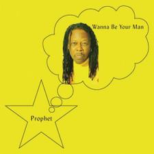 Prophet - Wanna Be Your Man - LP Vinyl