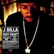 J Dilla - Ruff Draft: Dilla's Mix The Instrumentals - LP Vinyl