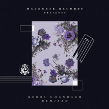 """Kerri Chandler - Remixed - 12"""" Vinyl"""