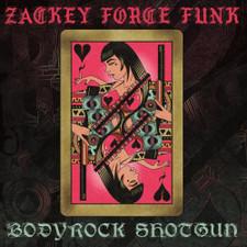 Zackey Force Funk - Bodyrock Shotgun - LP Vinyl