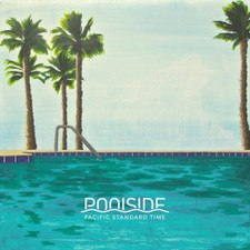 Poolside - Pacific Standard Time - 2x LP Vinyl