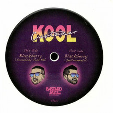"Kool Customer - Blackberry (Somebody Told Me) - 7"" Vinyl"