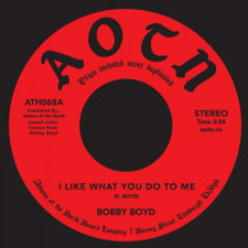 "Bobby Boyd - I Like What You Do To Me - 7"" Vinyl"