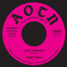 "Bobby Boyd - Love Goddess - 7"" Vinyl"