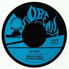 "The Soul Chance - Why Wait - 7"" Vinyl"