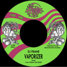 "DJ Frane - Vaporizer - 7"" Vinyl"
