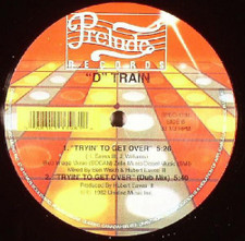 "D-Train - ""D"" Train (Theme) / Tryin' To Get Over - 12"" Vinyl"