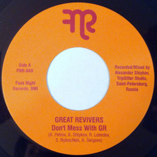 """The Great Revivers - Don't Mess With GR - 7"""" Vinyl"""