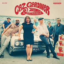 Caz Gardiner & The Badasonics - Caz Gardiner & The Badasonics - LP Vinyl