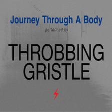 Throbbing Gristle - Journey Through A Body - LP Colored Vinyl