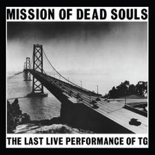 Throbbing Gristle - Mission Of Dead Souls - LP Colored Vinyl