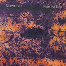 Slowdive - Hide Yer Eyes - LP Vinyl