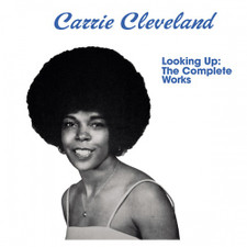 Carrie Cleveland - Looking Up: The Complete Works - LP Vinyl+7""