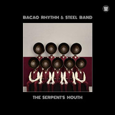 Bacao Rhythm & Steel Band - The Serpent's Mouth - LP Vinyl