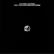 Galcher Lustwerk - 200% Galcher (Selection) - 2x LP Vinyl