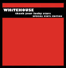 Whitehouse - Thank Your Lucky Stars - 2x LP Vinyl