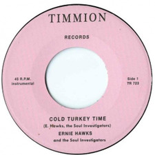 "Ernie Hawks & The Soul Investigators - Cold Turkey Time - 7"" Vinyl"