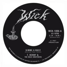 "T. Benny & The Buzz Brothers - Gimme A Buzz - 7"" Vinyl"