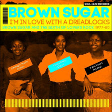 Brown Sugar - I'm In Love With A Dreadlocks - Birth Of Lovers Rock 1977-80 - 2x LP Vinyl