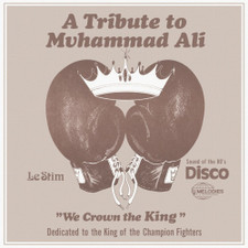"""Le Stim - A Tribute To Muhammad Ali (We Crown The King) - 12"""" Vinyl"""